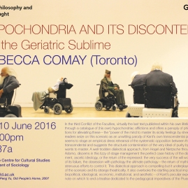 Rebecca Comay (Toronto) on Hypochondria and its Discontents, or, the Geriatric Sublime - 10/06/16