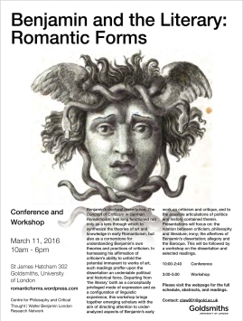 Benjamin and the Literary: Romantic Forms - 11/03/16