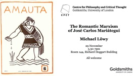 Michael Löwy – The Romantic Marxism of José Carlos Mariátegui - 29 November 2016