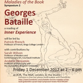 Maladies of the Book, II: Bataille (CPCT/Art Symposium Series 2017-18)