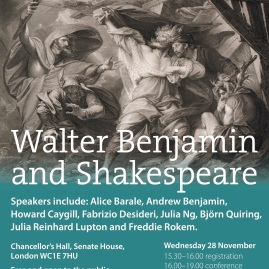 Walter Benjamin and Shakespeare: A Conference (WBLRN / Warburg Institute) - 28-29 November 2018